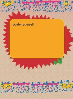 poster yourself