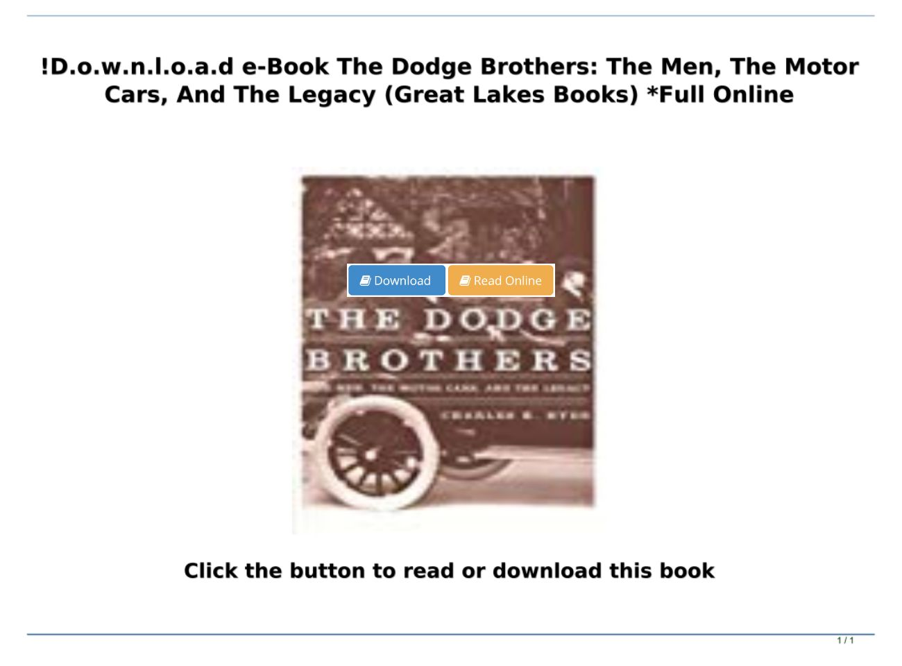 The Men The Dodge Brothers the Motor Cars and the Legacy