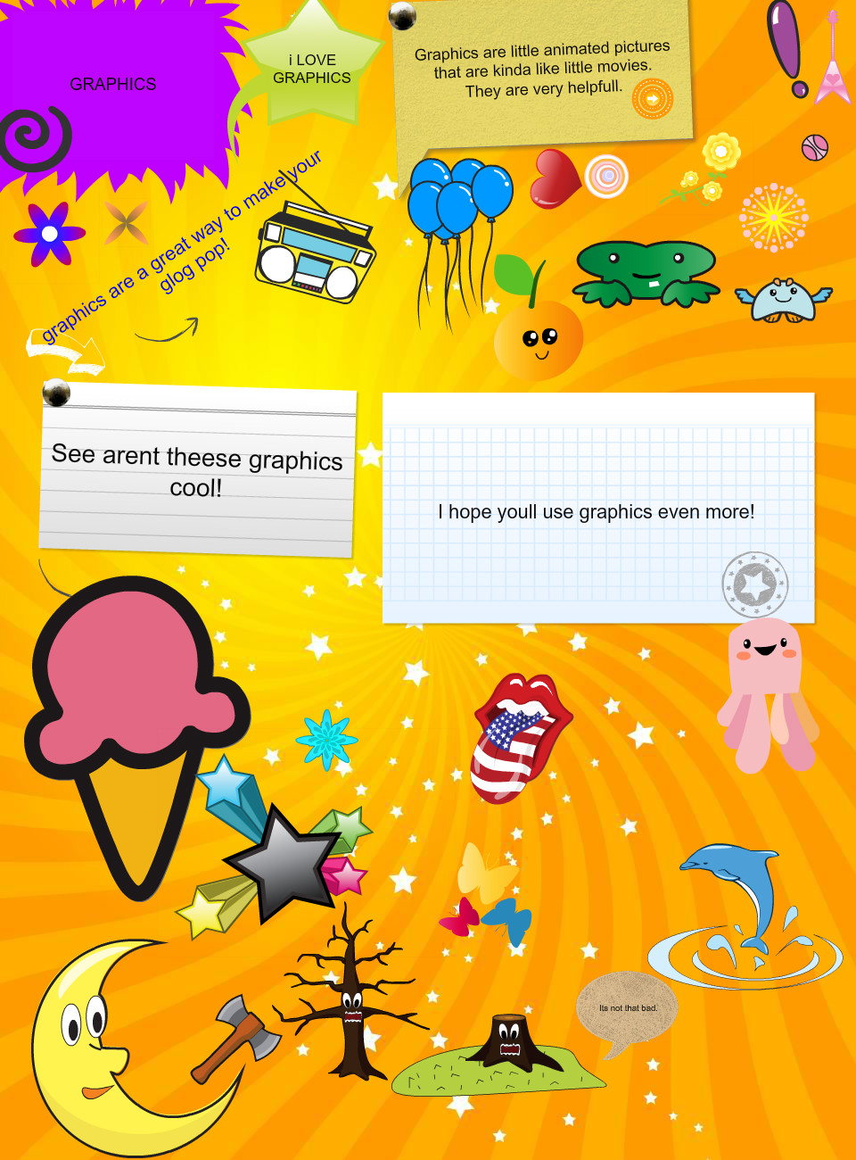 How To Use Graphices        BY: Audrie Burton