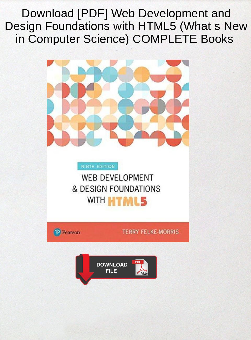 Download Pdf Web Development And Design Foundations With Html5 What S New In Computer Science C Download Epub Pdf Glogster Edu Interactive Multimedia Posters